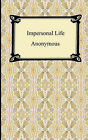 Impersonal Life by Anonymous (Paperback / softback, 2007)