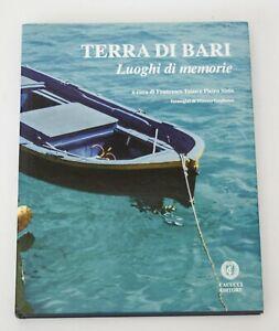 ♥ TERRA DI BARI LUOGHI DI MEMORIE F. Tateo P. Sisto Cacucci Editore Puglia 2012