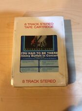 JIMMY BUFFETT in Concert You Had to Be There 2 x 8-Track Tapes Still-sealed NEW!