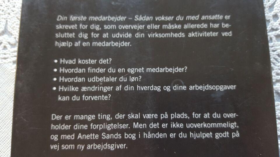 DIN FØRSTE MEDARBEJDER, ANETTE SAND, emne: anden kategori