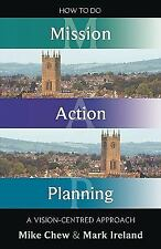 How to Do Mission Action Planning by Mike Chew (2009, Paperback)