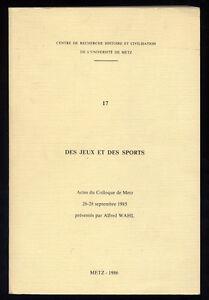 COLLECTIF-ALFRED-WAHL-DES-JEUX-ET-DES-SPORTS-COLLOQUE-DE-METZ