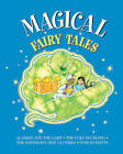 Magical Fairy Tales by Anness Publishing (Board book, 2016)