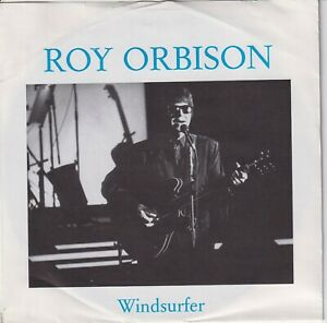 ROY-ORBISON-45-GERMANY-WINDSURFER-MOVE-ON-DOWN-THE-LINE-VG-AT-LEAST
