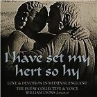 I have set my hert so hy: Love & Devotion in Medieval England (2015)