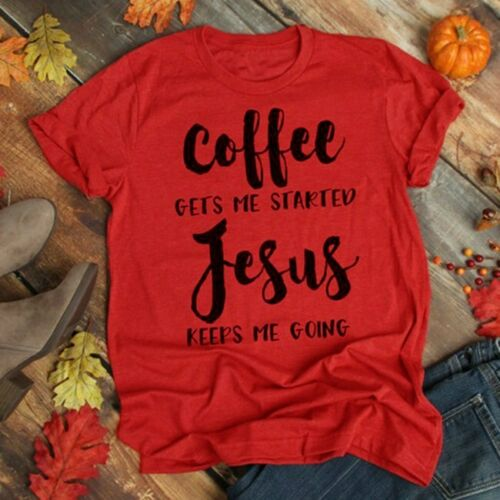 Women Coffee Gets Me Started Jesus Keeps Me Going Tee Blouse Casual T-Shirt Red
