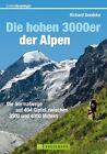 Die hohen 3000er der Alpen von Richard Goedeke (2013, Taschenbuch)