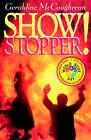 Show Stopper! by Geraldine McCaughrean (Paperback, 2003)