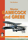 Gloster Gamecock and Grebe by Tim Kershaw (Paperback, 2010)