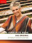 Die verkürzte Reihe. Das Original von Ruth Kindla (2015, Taschenbuch)