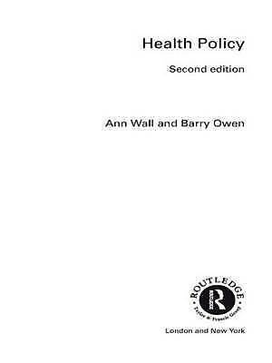 (Good)-HEALTH POLICY (The Gildredge Social Policy Series) (Paperback)-Wall, Ann,