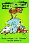 Mission Explore on the Road by Geography Collective (Paperback, 2011)