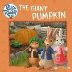 The Giant Pumpkin by Frederick Warne, Author Unknown (Paperback, 2015)