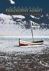 Analytic Philosophy Adrift by Elston Van Steenburgh 9781456826802