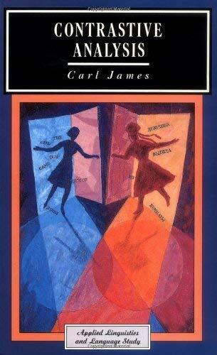 Contrastive Analysis von James, Carl