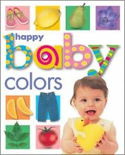 Happy Baby: Colors by Roger Priddy (2001, Board Book, Revised)