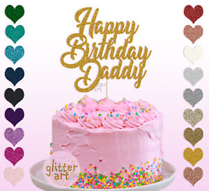 Incredible Personalised Custom Happy Birthday Daddy 02 Party Cake Topper Name Personalised Birthday Cards Paralily Jamesorg