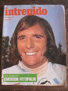 intrepido Anno XL #31 1974 FUMETTI Italian Language Emerson Fittipaldi