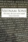Vietnam Sons for Some The War Never Ended 9781425969318 by Dale Kueter