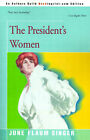 The President's Women by June Singer (Paperback / softback, 2000)