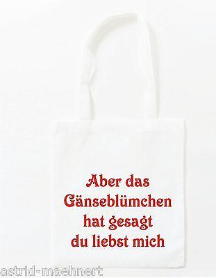 Baumwolltasche - Jutebeutel - lange Henkel - Aber das Gänseblümchen ...