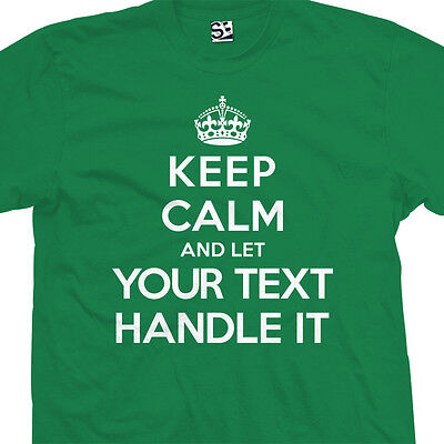 """Custom Keep Calm Let """"Your Name"""" Handle It T-Shirt - Personalized Your Text and"""