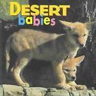 Desert Babies by Creative Publishing International (Board book, 2003)