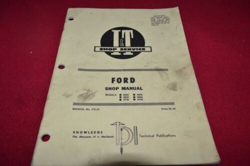 Ford 9700 9600 9000 8700 8600 8000 Tractor I/&T Shop Manual SMPA