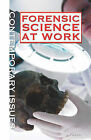 Forensic Science at Work by Dr Jay A Siegel (Hardback, 2011)