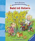 Bald ist Ostern von Frauke Nahrgang (2015, Gebundene Ausgabe)