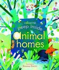 Peep Inside: Animal Homes von Anna Milbourne (2014, Gebundene Ausgabe)
