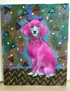 Original Pink Poodle Dog Painting 8 X 10 Acrylic On Canvas Signed Art Abstract Ebay