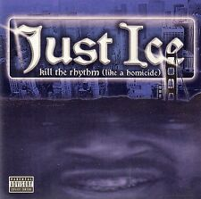 JUST-ICE : KILL THE RHYTHM (LIKE A HOMICIDE) / CD - NEU