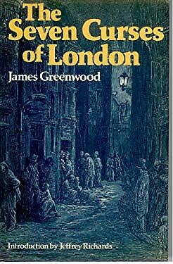 The Seven Curses of London by Greenwood, James