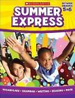 Summer Express, Between Grades 5 & 6 by Jennifer Moore, Leland Graham (Paperback / softback, 2011)