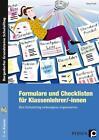 Formulare und Checklisten für Klassenlehrer von Anne Friess (2016, Kopiervorlagen)