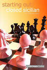 Starting Out: Closed Sicilian by Richard Palliser (Paperback, 2006)
