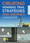 Creating Winning Trial Strategies and Graphics by American Bar Association, G Christopher Ritter (Paperback / softback, 2016)