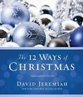 SE: 12 WAYS of CHRISTMAS $5 PROMO - CRS Only by David Jeremiah (2009, Hardcover)