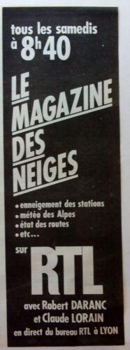 PUBLICITE RADIO     RTL   MAGAZINE DES NEIGES    ANNEE 1980   REF 13858