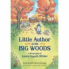 Little Author in the Big Woods by Yona Zeldis McDonough (Paperback, 2016)