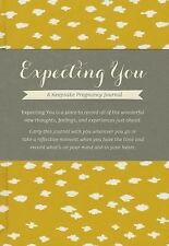Expecting You : A Keepsake Pregnancy Journal by Amelia Riedler (2015, Hardcover)