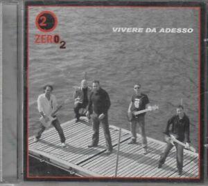 VIVERE DA ADESSO di Zero 2 CD Audio Musicale