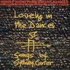 Lovely in the Dances: Songs of Sydney Carter by Various Artists (CD, Dec-1997, Osmosys)