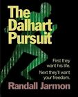 The Dalhart Pursuit by Randall Jarmon (Paperback / softback, 2014)