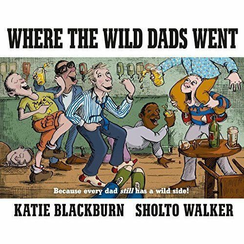 1 of 1 - Where the Wild Dads Went, Blackburn, Katie, Good Used  Book