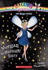 Morgan the Midnight Fairy (Rainbow Magic Night Fairies #4) Meadows, Daisy Paper