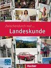 Zwischendurch mal Landeskunde von Dieter Neidlinger, Wiebke Heuer, Kristine Dahmen, Franz Specht und Silke Pasewalck (2016, Kunststoffeinband)