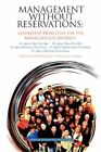 Management Without Reservations 9780595440535 by Brother Herman Zaccarelli Book