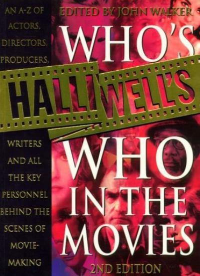 Halliwell's Who's Who in the Movies,John Walker- 9780002572149